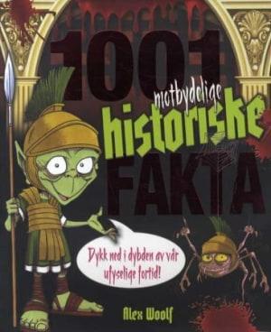 1001 motbydelige historiske fakta