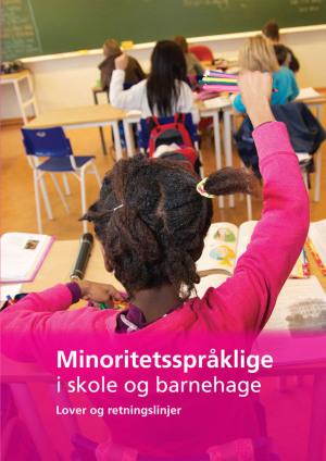 Minoritetsspråklige i skole og barnehage