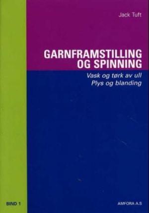 Garnframstilling og spinning