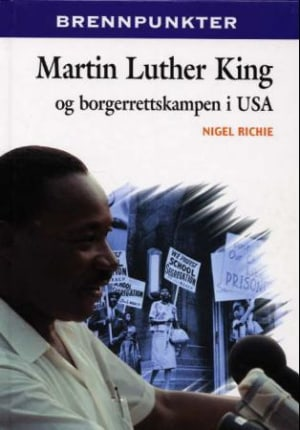 Martin Luther King og borgerrettskampen i USA