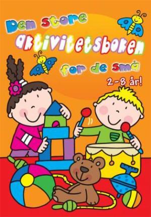 Den store aktivitetsboken for de små. Oransje