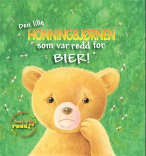 Den lille honningbjørnen som var redd for bier!