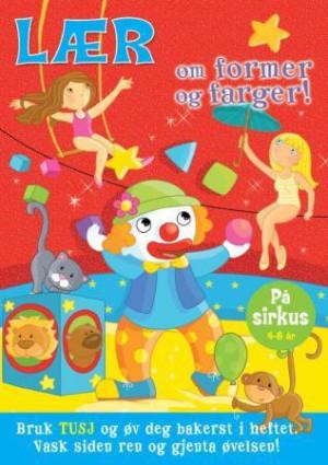 Lær om former og farger! På sirkus 4-6 år