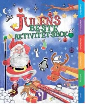 Julens beste aktivitetsbok. Med spill, utklipp, hjernetrim, oppskrifter, klistremerker og sjablonger