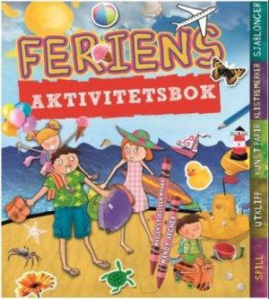 Feriens aktivitetsbok. Spill, utklipp, kunstpapir, klistremerker, sjablonger
