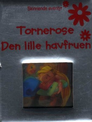 Tornerose ; Den lille havfruen