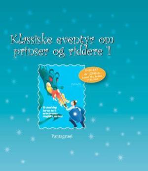 Klassiske eventyr om prinser og riddere 1