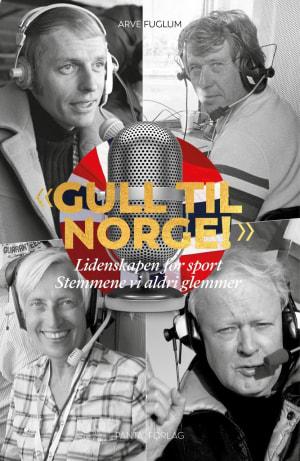 """""""Gull til Norge!"""""""