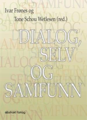 Dialog, selv og samfunn