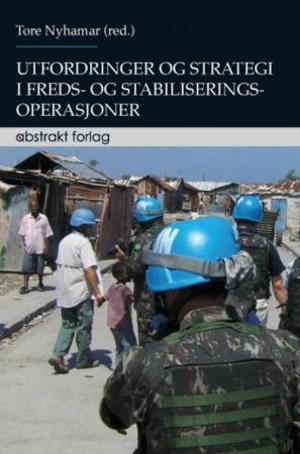 Utfordringer og strategi i freds- og stabiliseringsoperasjoner