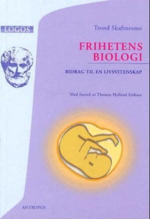 Frihetens biologi