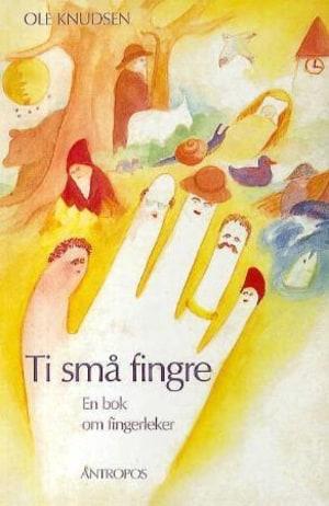 Ti små fingre