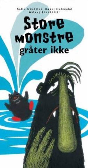 Store monstre gråter ikke
