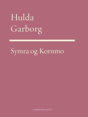 Symra ; Kornmoe : vers og visor