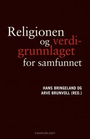 Religionen og verdigrunnlaget for samfunnet