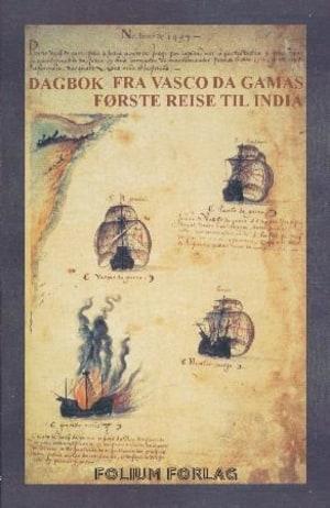 Dagbok fra Vasco Da Gamas første reise til India