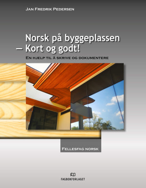 Norsk på byggeplassen - kort og godt!