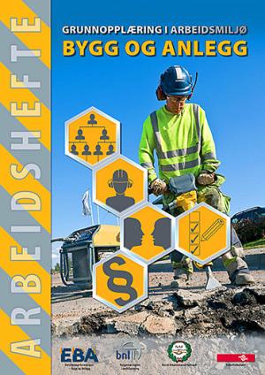 Grunnopplæring i arbeidsmiljø - Bygg og anlegg