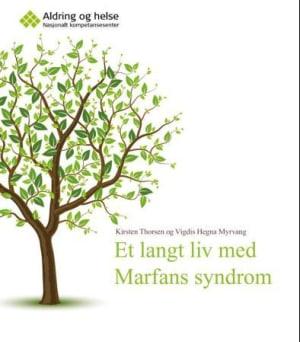 Et langt liv med Marfans syndrom