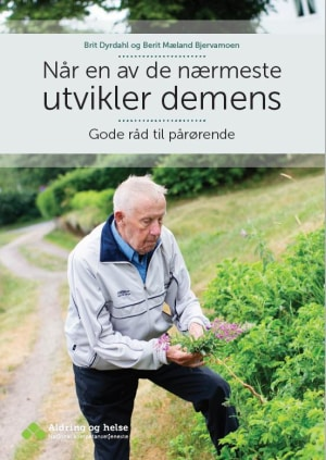 Når en av de nærmeste utvikler demens