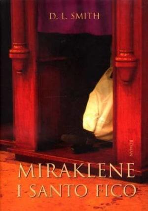 Miraklene i Santo Fico