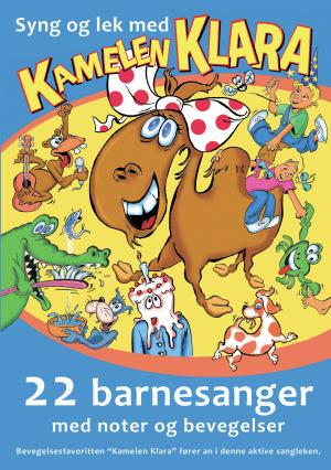 Syng og lek med kamelen Klara