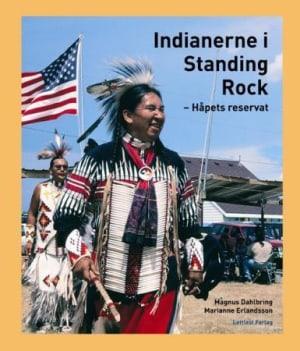 Indianerne i Standing Rock