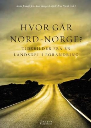 Hvor går Nord-Norge?