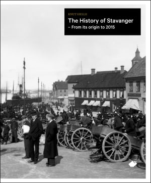 The history of Stavanger