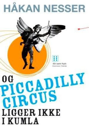 Og Piccadilly Circus ligger ikke i Kumla