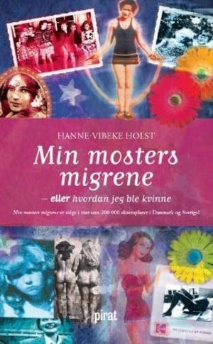 Min mosters migrene, eller Hvordan jeg ble kvinne