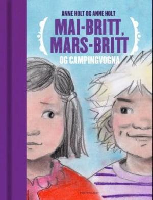 Mai-Britt, Mars-Britt og campingvogna