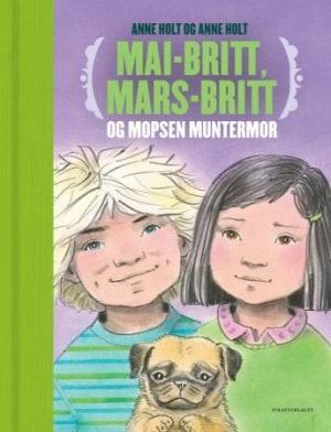 Mai-Britt, Mars-Britt og mopsen Muntermor