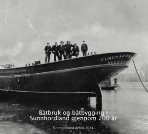 Båtbruk og båtbygging i Sunnhordland gjennom 200 år