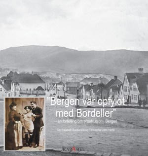 Bergen var opfyldt med bordeller