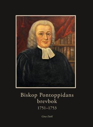 Biskop Pontoppidans brevbok 1751-1753