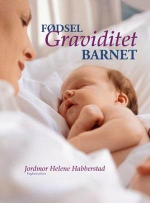 Fødsel, graviditet, barnet