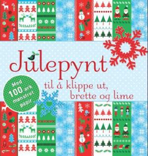 Julepynt til å klippe ut, brette og lime. Med 100 ark mønstret papir