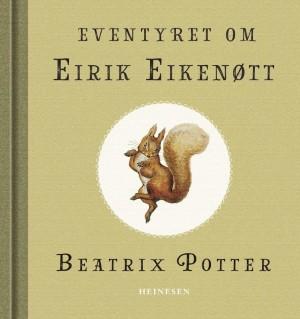 Eventyret om Eirik Eikenøtt