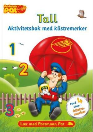 Postmann Pat. Tall. Aktivitetsbok med klistremerker. Lær med postmann Pat
