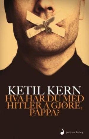 Hva har du med Hitler å gjøre, pappa?