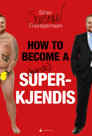 How to become a norsk superkjendis