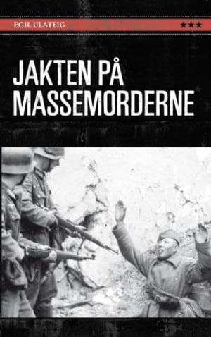 Jakten på massemorderne