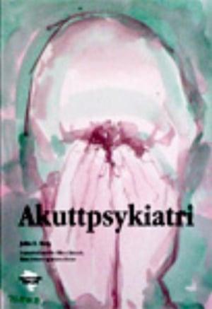 Akuttpsykiatri for leger og sykepleiere