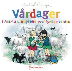 Vårdager i Astrid Lindgrens eventyrlige verden