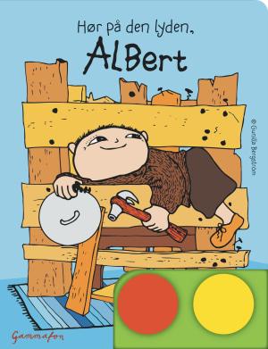 Hør på den lyden, Albert
