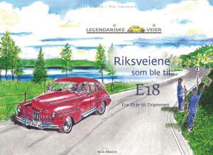 Riksveiene som ble til E18
