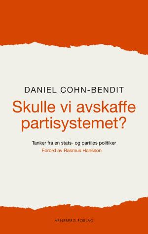Skulle vi avskaffe partisystemet?