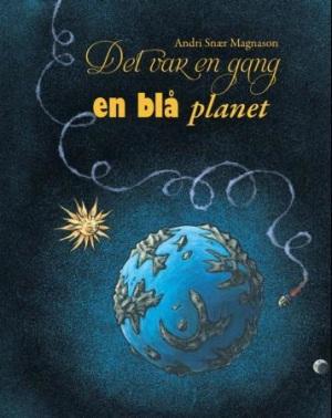 Det var en gang en blå planet