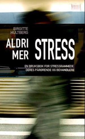 Aldri mer stress